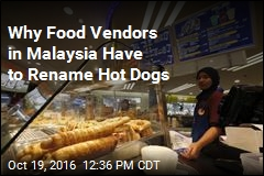 'Hot Dogs' Now 'Not Dogs' in Malaysia?