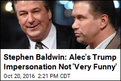 Stephen Baldwin: Alec's Trump Impersonation Not 'Very Funny'