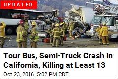 Tour Bus, Semi-Truck Crash in California, Killing at Least 11