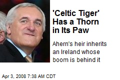 'Celtic Tiger' Has a Thorn in Its Paw