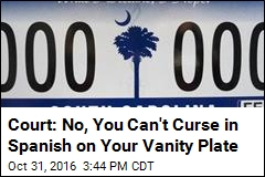 Court: No, You Can't Curse in Spanish on Your Vanity Plate