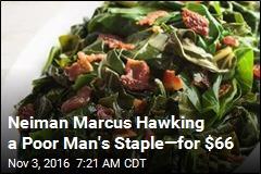 Neiman Marcus Hawking a Poor Man's Staple—for $66