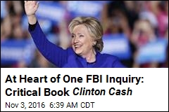 FBI Agents 'Wanted to Pursue Clinton Foundation Probe'