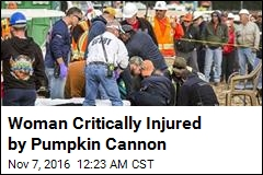 Woman Critically Injured by Pumpkin Cannon
