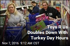 Toys R Us to Open 30 Hours Straight on Black Thursday