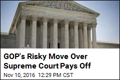 GOP's Risky Move Over Supreme Court Pays Off