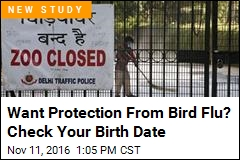 Want Protection From Bird Flu? Check Your Birth Date