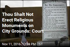 Thou Shalt Not Erect Religious Monuments on City Grounds: Court