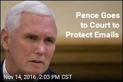 Pence Goes to Court to Protect Emails