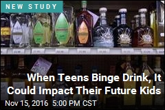 When Teens Binge Drink, It Could Impact Their Future Kids