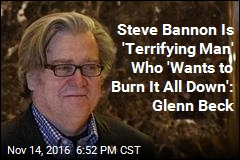Even Glenn Beck Concerned About Steve Bannon in the White House