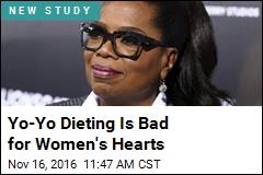 Women Who Yo-Yo Diet Are Likelier to Suffer Heart Attacks