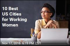 10 Best US Cities for Working Women