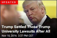 Trump Close to Settling Trump University Lawsuits