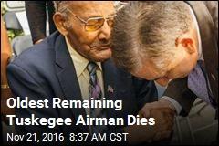 Oldest Remaining Tuskegee Airman Dies