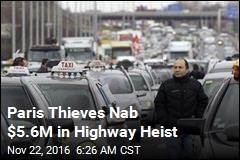 Paris Thieves Nab $5.6M in Highway Heist