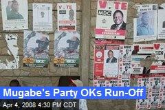 Mugabe's Party OKs Run-Off
