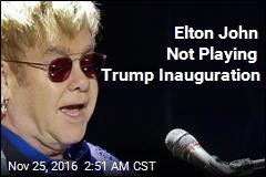 Elton John Not Playing Trump Inauguration