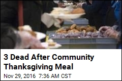 3 Dead After Community Thanksgiving Meal