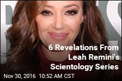 6 Revelations From Leah Remini's Scientology Series