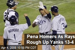 Pena Homers As Rays Rough Up Yanks 13-4