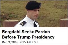 Bergdahl Asks Obama for Pre-Emptive Pardon