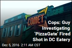 Cops: Guy Investigating 'PizzaGate' Fired Shot in DC Eatery