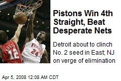 Pistons Win 4th Straight, Beat Desperate Nets