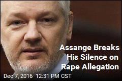 Assange Breaks His Silence on Rape Allegation