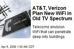AT&T, Verizon Plan New WiFi in Old TV Spectrum