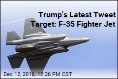 Trump's Latest Tweet Target: F-35 Fighter Jet