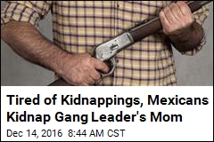 Mexican Townspeople Hold Gang Leader's Mom Hostage
