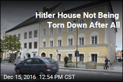 Hitler House Not Being Torn Down After All
