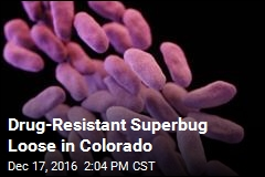 New Reason to Worry About Drug-Resistant Superbugs