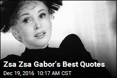 Zsa Zsa Gabor's Best Quotes