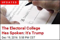 The Electoral College Has Spoken: It's Trump