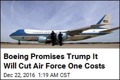 Boeing Promises to Cut Air Force One Costs
