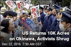 US Returns 10K Acres on Okinawa, Activists Shrug