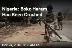 Nigeria: Boko Haram Has Been Crushed