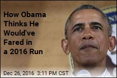 Obama: If I'd Been Able to Run in 2016, I Could've Won