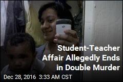 Student-Teacher Affair Allegedly Ends in Double Murder