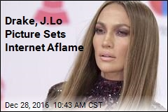 Drake, J.Lo Picture Sets Internet Aflame