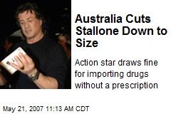 Australia Cuts Stallone Down to Size