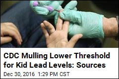 CDC May Lower Lead Level Threshold for Kids: Sources