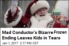 Angry Conductor Says Santa Doesn't Exist, Exits Stage