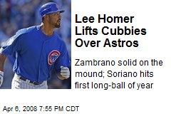 Lee Homer Lifts Cubbies Over Astros