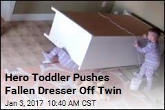 Hero Toddler Pushes Fallen Dresser Off Twin