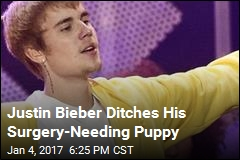 Justin Bieber Ditches His Surgery-Needing Puppy