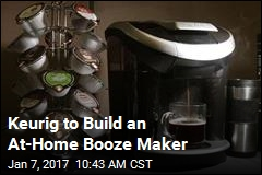 Keurig to Build an At-Home Booze Maker