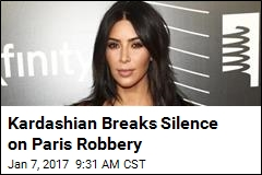 Kardashian Breaks Silence on Paris Robbery